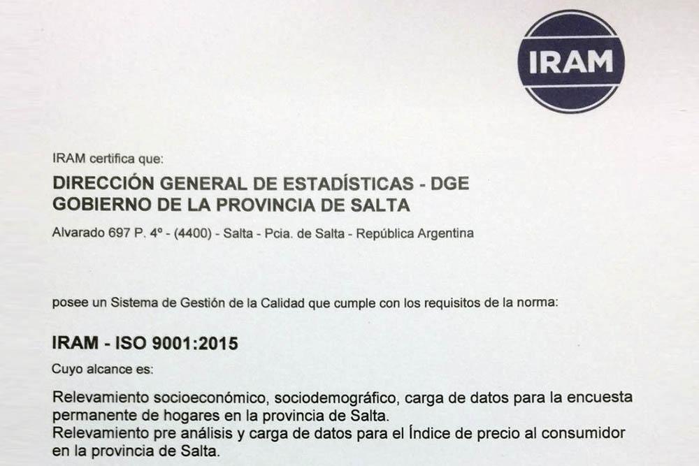 Estadística obtuvo la certificación de calidad IRAM-ISO 9001:2015 por los relevamientos de datos que realiza